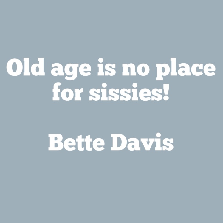 quote on aging by bette davis